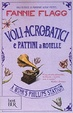 Cover of Voli acrobatici e pattini a rotelle a Wink's Phillips Station