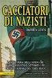 Cover of Cacciatori di nazisti