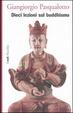 Cover of Dieci lezioni sul buddhismo