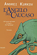 Cover of L' angelo del Caucaso