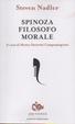 Cover of Spinoza filosofo morale