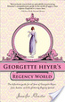 Cover of Georgette Heyer's Regency World