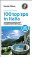 Cover of 100 top spa in Italia