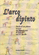 Cover of L'arco dipinto