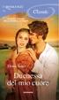 Cover of Duchessa del mio cuore