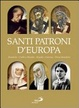 Cover of Santi patroni d'Europa