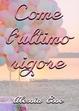 Cover of Come l'ultimo rigore