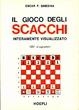 Cover of Il gioco degli scacchi interamente visualizzato