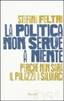 Cover of La politica non serve a niente