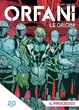 Cover of Orfani: Le origini #20