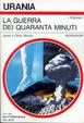 Cover of La guerra dei quaranta minuti