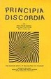 Cover of Principia Discordia, Or, How I Found Goddess and What I Did to Her When I Found Her