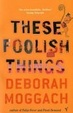 Cover of These Foolish Things