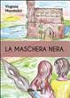 Cover of La maschera nera