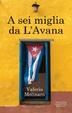 Cover of A sei miglia da L'Avana