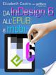 Cover of Da InDesign 6 all'ePub e mobi
