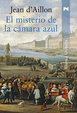 Cover of El misterio de la camara azul/ The Mystery of the Blue Room