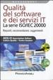Cover of Qualità del software e dei servizi IT. La serie ISO/IEC 20000. Requisiti, raccomandazioni, suggerimenti