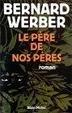 Cover of Le pere de nos peres