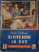 Cover of Si vive bene in due