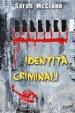 Cover of Identità criminali - Vol. 1