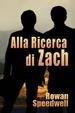 Cover of Alla Ricerca Di Zach