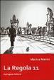 Cover of La regola 11