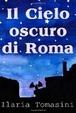 Cover of Il cielo oscuro di Roma