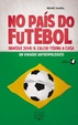 Cover of No País do futebol