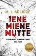 Cover of Iene miene mutte