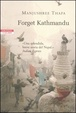 Cover of Forget Kathmandu