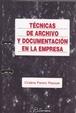 Cover of Técnicas de archivo y documentación en la empresa