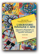 Cover of Laboratorio immagine e arte / Educazione all'immagine su: punto, linea, colore, segno colorato