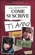 Cover of Come si scrive ti amo