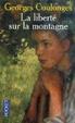 Cover of La liberté sur la montagne