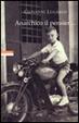 Cover of Anarchico il pensier... (fra libertari, preti, alpini e maestri)