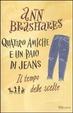 Cover of Il tempo delle scelte. Quattro amiche e un paio di jeans