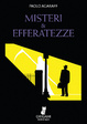 Cover of Misteri & efferatezze