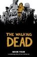 Cover of The Walking Dead, Book 4