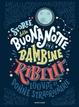 Cover of Storie della buonanotte per bambine ribelli