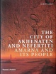 Cover of The City of Akhenaten and Nefertiti