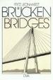 Cover of Brücken. Ästhetik und Gestaltung. Text Deutsch / Englisch