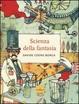 Cover of Scienza della fantasia