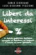 Cover of Liberi da interessi