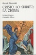Cover of Cristo, lo Spirito, la Chiesa
