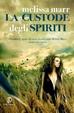 Cover of La custode degli spiriti