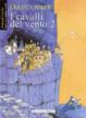 Cover of I cavalli del vento vol. 2