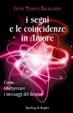 Cover of I segni e le coincidenze in amore