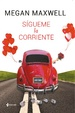 Cover of Sigueme la corriente