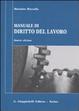 Cover of Manuale di diritto del lavoro. Mercato del lavoro e rapporti di lavoro